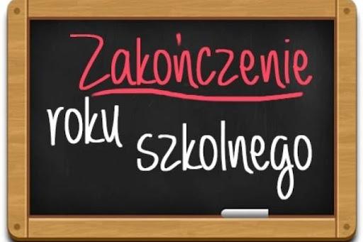 Tablica z napisem zakończenie roku szkolnego